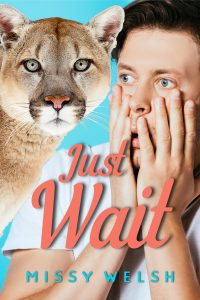 Just Wait by Missy Welsh