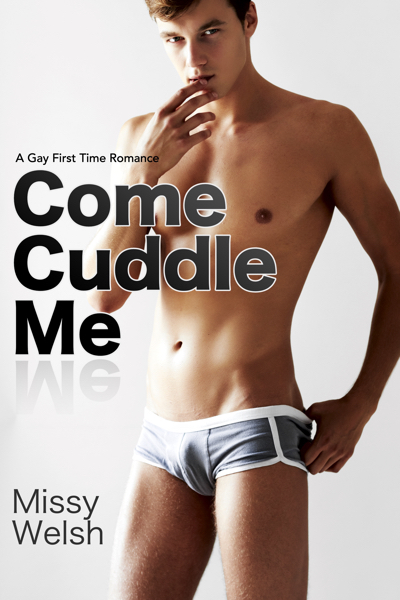 Come Cuddle Me by Missy Welsh