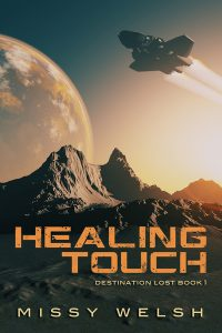 Healing Touch (Destination Lost Book 1) by Missy Welsh