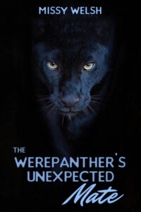 The Werepanther's Unexpected Mate by Missy Welsh